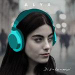 Pochette du single «Dis-le-moi» de Alyx